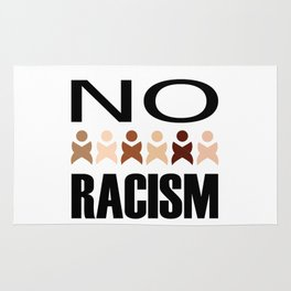 Say no to racism- anti racism graphic Rug