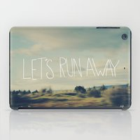 run iPad Cases featuring Let's Run Away by Leah Flores