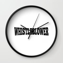 WHISTLEBLOWER Wall Clock