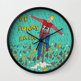 Be Funny Rain Wall Clock