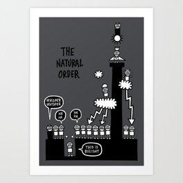 The Natural Order Art Print