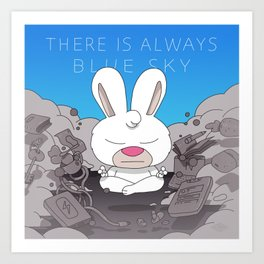 There is always blue sky Art Print