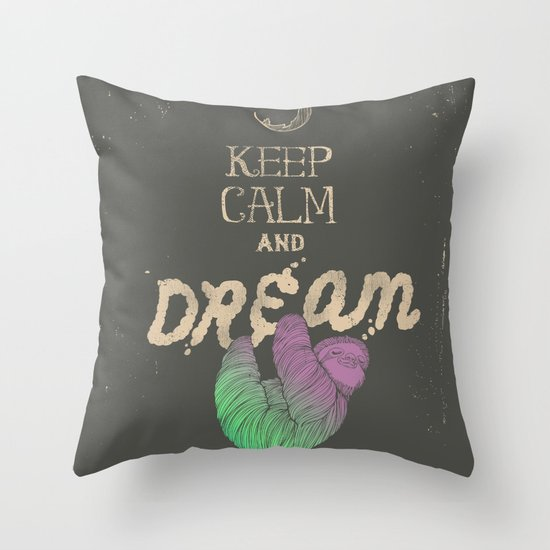 Keep Calm and Dream Throw Pillow