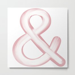 Ampersand Pink/White Stroke Metal Print