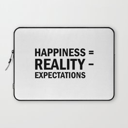 Happiness = Reality - Expectations Laptop Sleeve