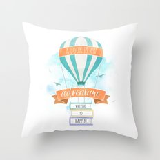 A BOOK IS AN ADVENTURE WAITING TO HAPPEN Throw Pillow