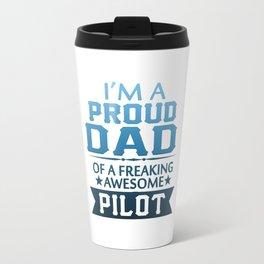 I'M A PROUD PILOT'S DAD Travel Mug
