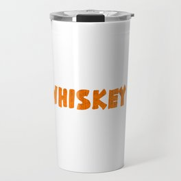 """""""Life Happen Whiskey Helps"""" tee design. Unique simple and fabulous gift to your friends and family!  Travel Mug"""