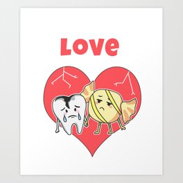 Funny Love Gift, Forbidden Love, Love Pun, Gift for Candy Lover Art Print