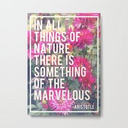 The Wonder of Nature Metal Print