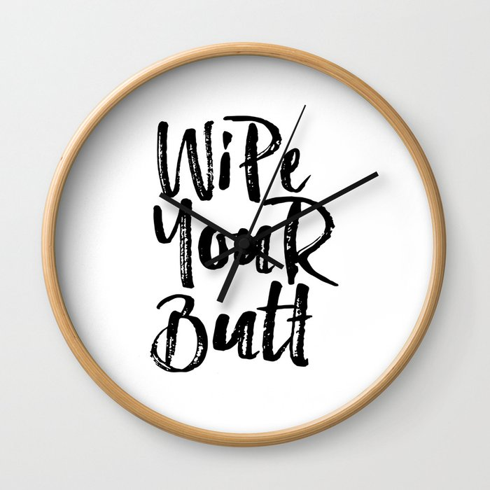 Printable Nursery Wall Art Wipe Your Butt Nursery Print Bathroom Print Kids Reminder Art Kids Poster Wall Clock