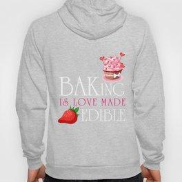 Baking T-Shirt Baking Is Love Made Edible Gift For Baker Tee Hoody