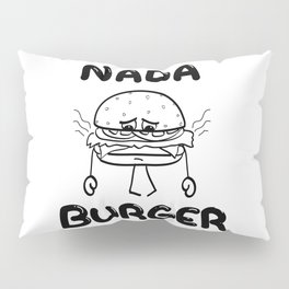 Nada Burger Pillow Sham