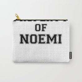Property of NOEMI Carry-All Pouch