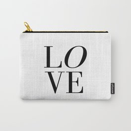 Love Quote LOVE SIGN Wall Art Printable Anniversary Gift For Him For Her Wall Quote Quote Print Art Carry-All Pouch