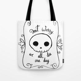 We All Die Tote Bag