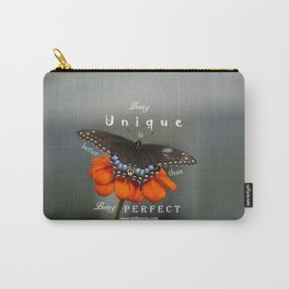 Being unique is better than being perfect Carry-All Pouch