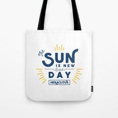 Heraclitus - The sun is new each day Tote Bag