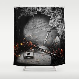 Do Not Squander Time Shower Curtain