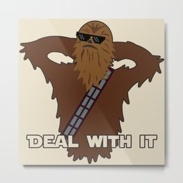 Deal With It Chewbacca Metal Print