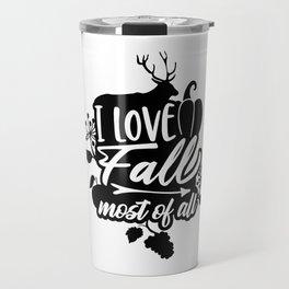 I Love Fall Most of All Deer Pumpkin Travel Mug