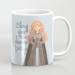 Slay your own dragons, Princess Coffee Mug