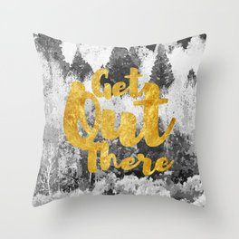 Get Out There! #society6 #lifestyle #home #style Throw Pillow