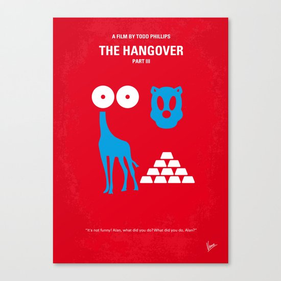 No145 My THE HANGOVER PART 3 minimal movie poster Canvas Print