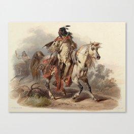 Blackfoot warrior by Karl Bodmer Canvas Print
