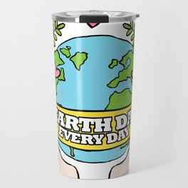 Earth Day Every Day Save The Planet Travel Mug