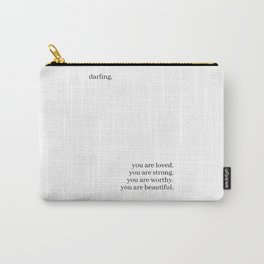 Darling, you are loved Carry-All Pouch