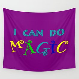 I can do magic Wall Tapestry