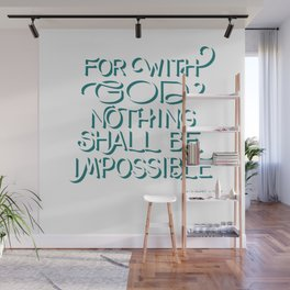 For with God - Bible Verse Wall Mural