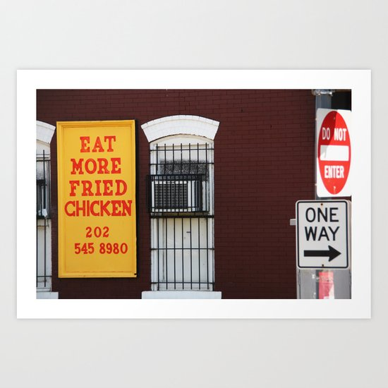 Eat More Fried Chicken Art Print