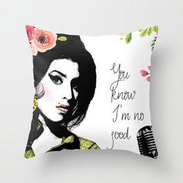 Amy's no good Throw Pillow