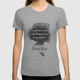 Elizabeth Bennet - Quote about Mr. Darcy T-shirt