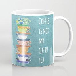 Not My Cup Coffee Mug