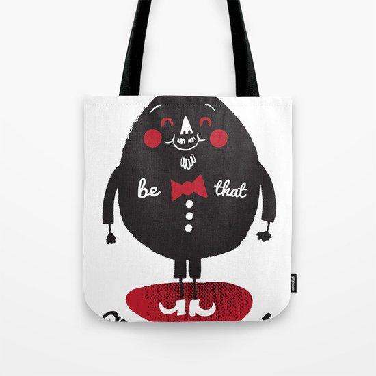 Be That Man Tote Bag
