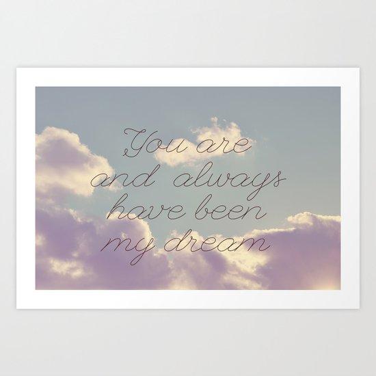 My Dream  Art Print