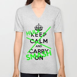 Keep Calm And Hulk Smash Unisex V-Neck