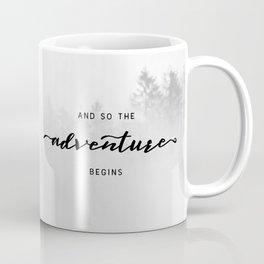 And So The Adventure Begins Coffee Mug