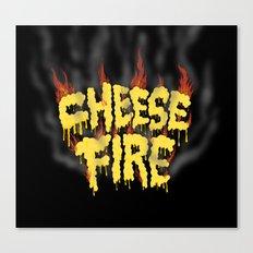 CHEESE FIRE!!! Canvas Print