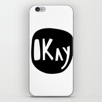okay iPhone & iPod Skins featuring Okay by ParthKothekar