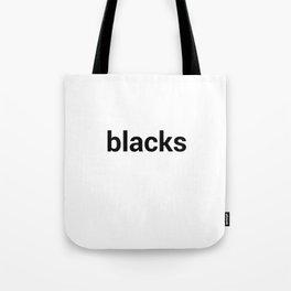 blacks Tote Bag