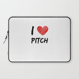 I Love Pitch Laptop Sleeve