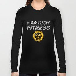 Radiology Technician Fitness Radiation Long Sleeve T-shirt