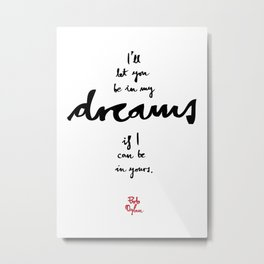 Dreams-White Metal Print