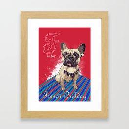 F is for French Bulldog Framed Art Print