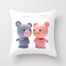 to  do or not to do Throw Pillow