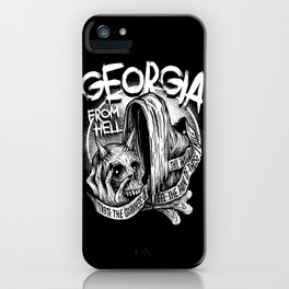 GEORGIA FROM HELL iPhone Case